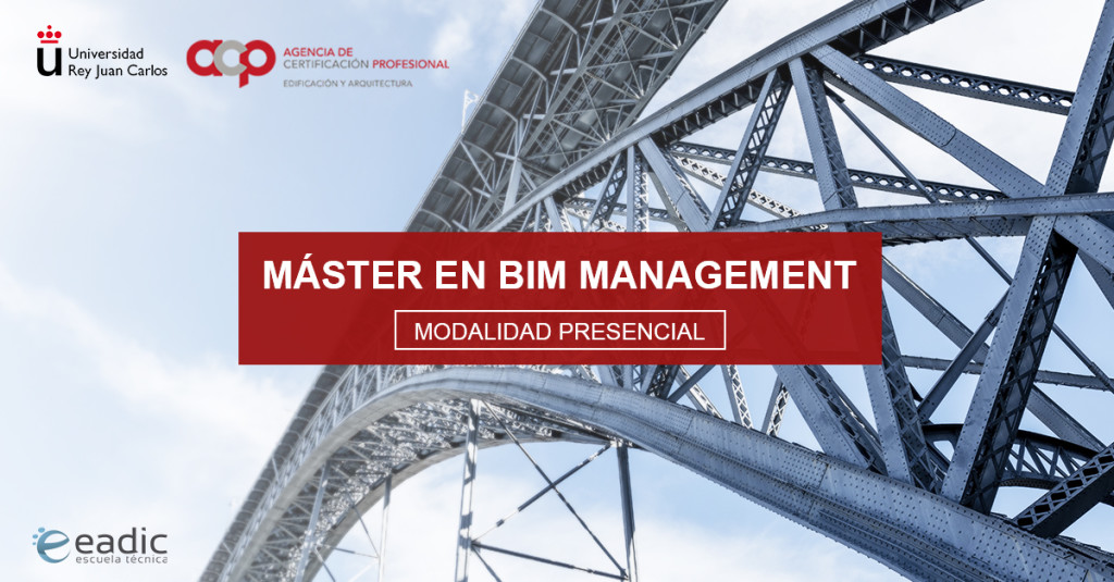 Máster en BIM Management (Especialización en Obra Civil)